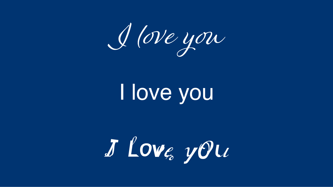 I love you written in three different typefaces