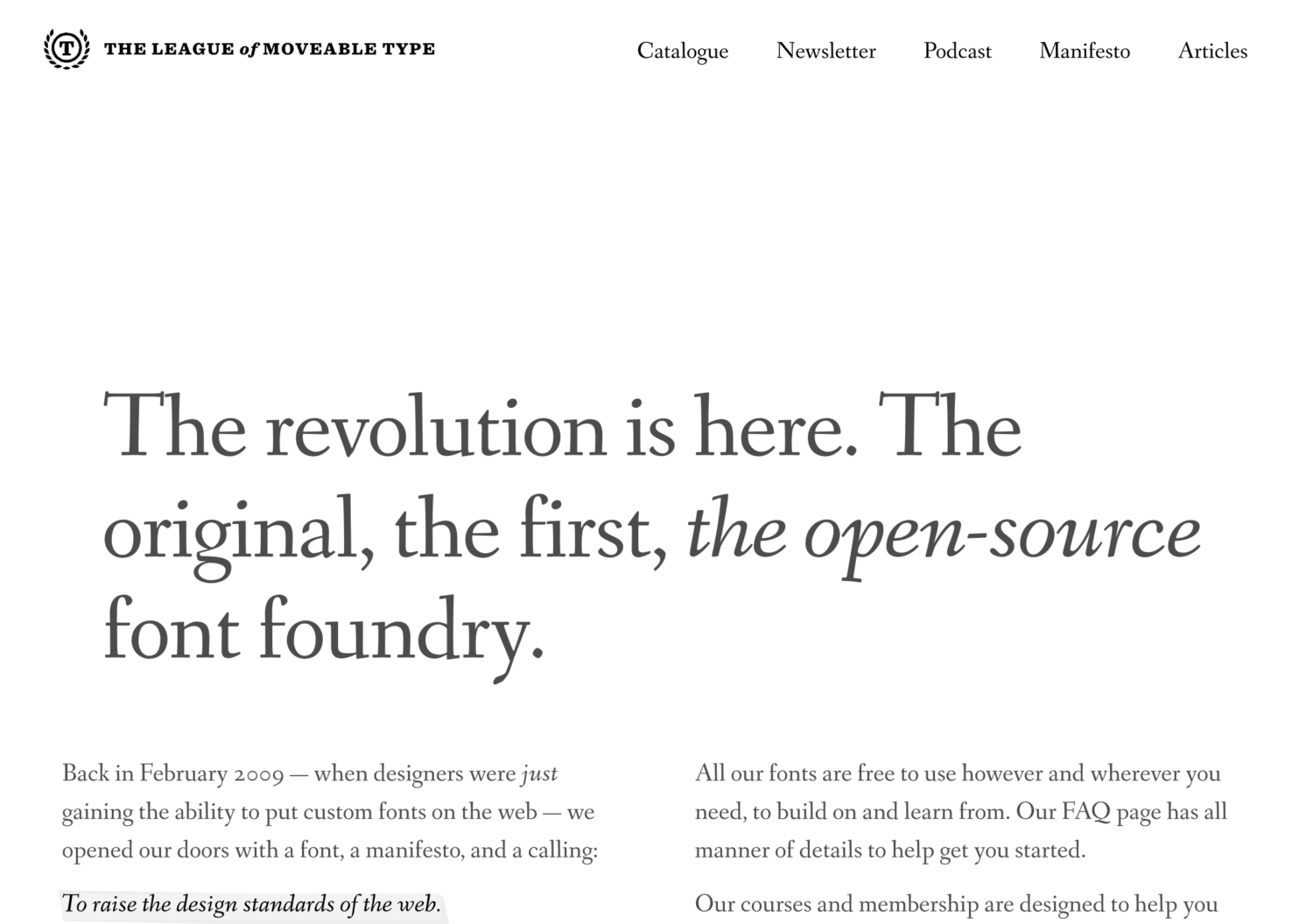 The revolution is here. The original, the first, the open-source font foundry.