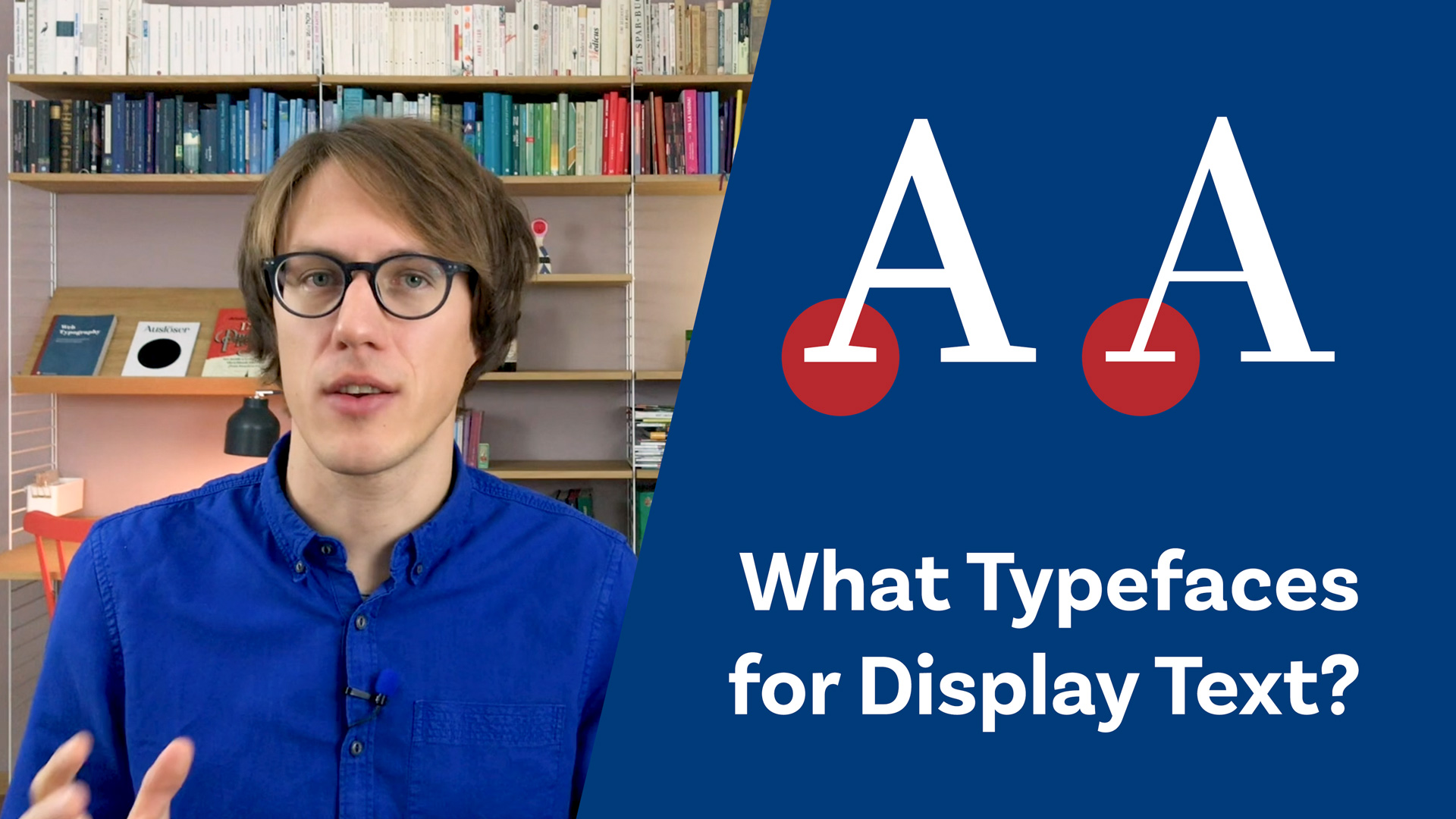 What Typefaces for Display Text?