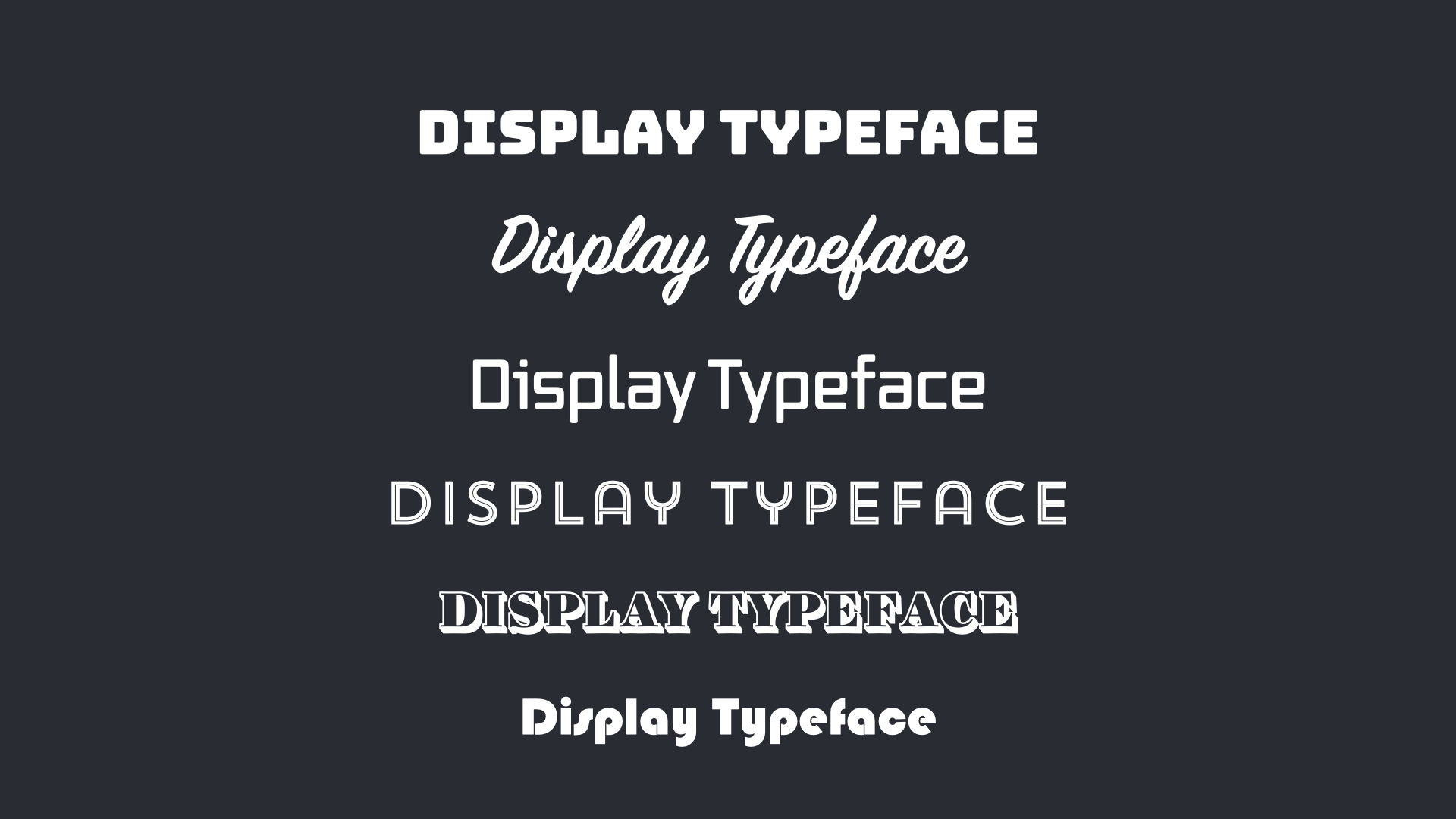 Different display typefaces from script to decorative