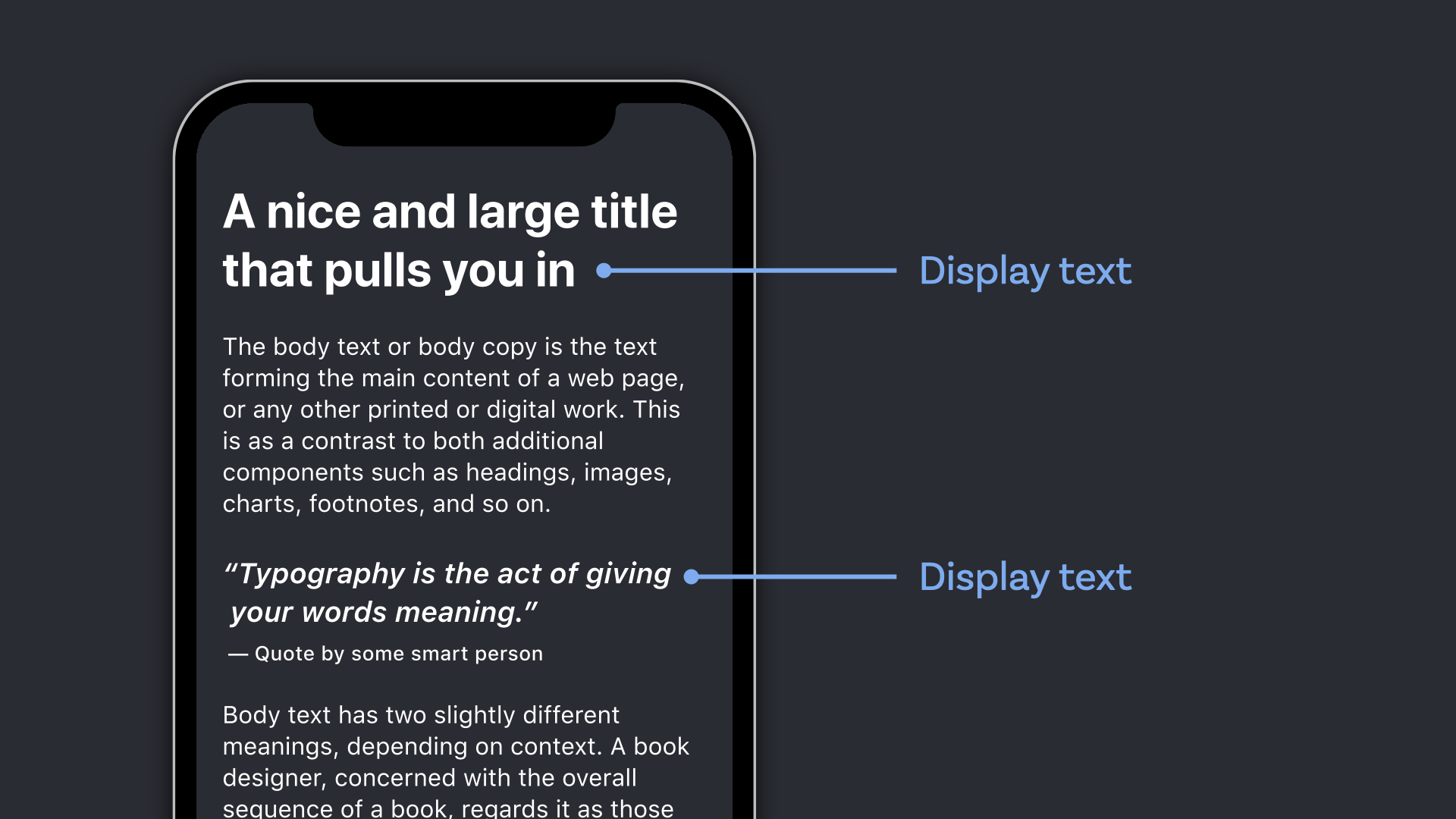 Display text shown within an app for the headline and the pull quote