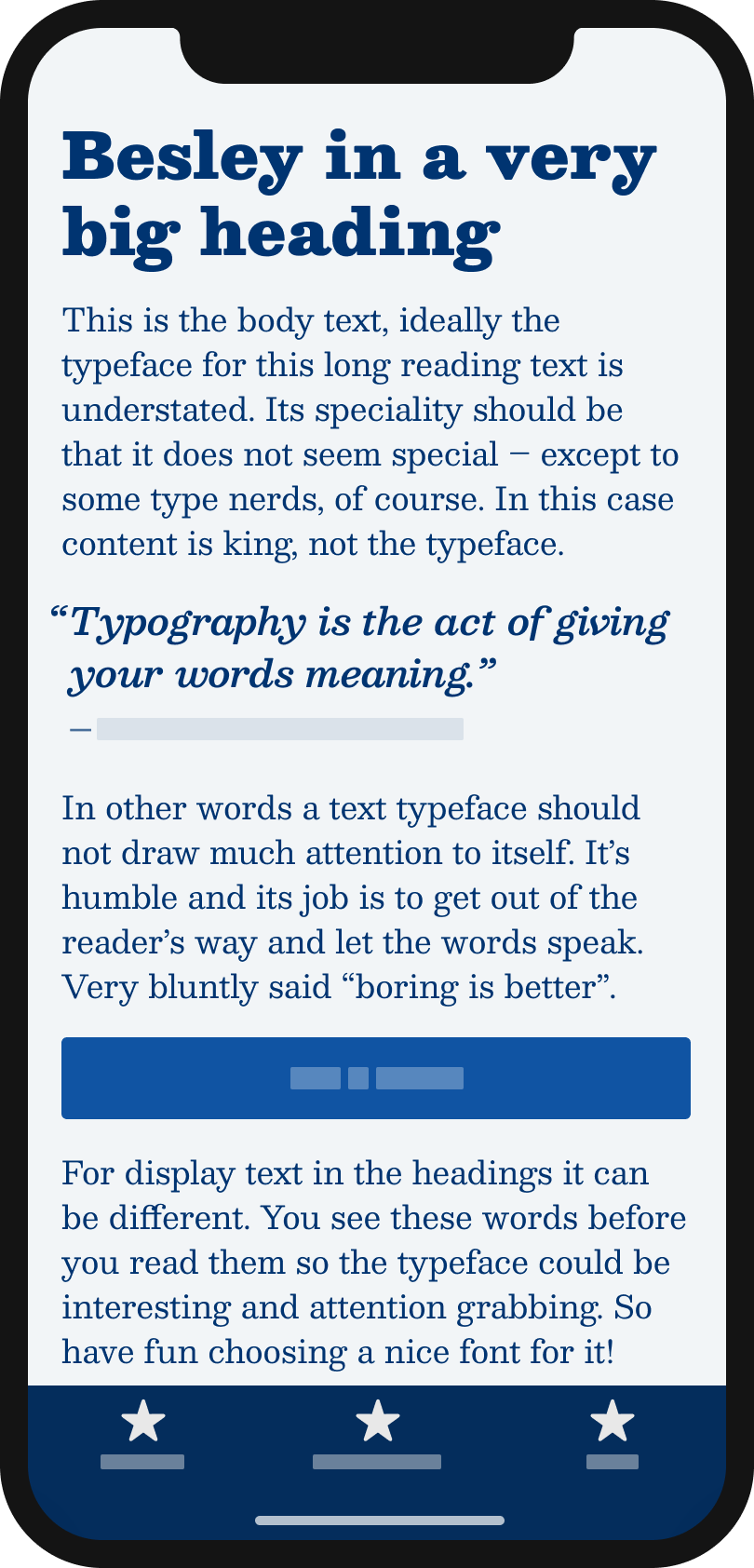 The slab serif typeface Besley on a mobile phone in a headline, body text, a pull quote and a button.
