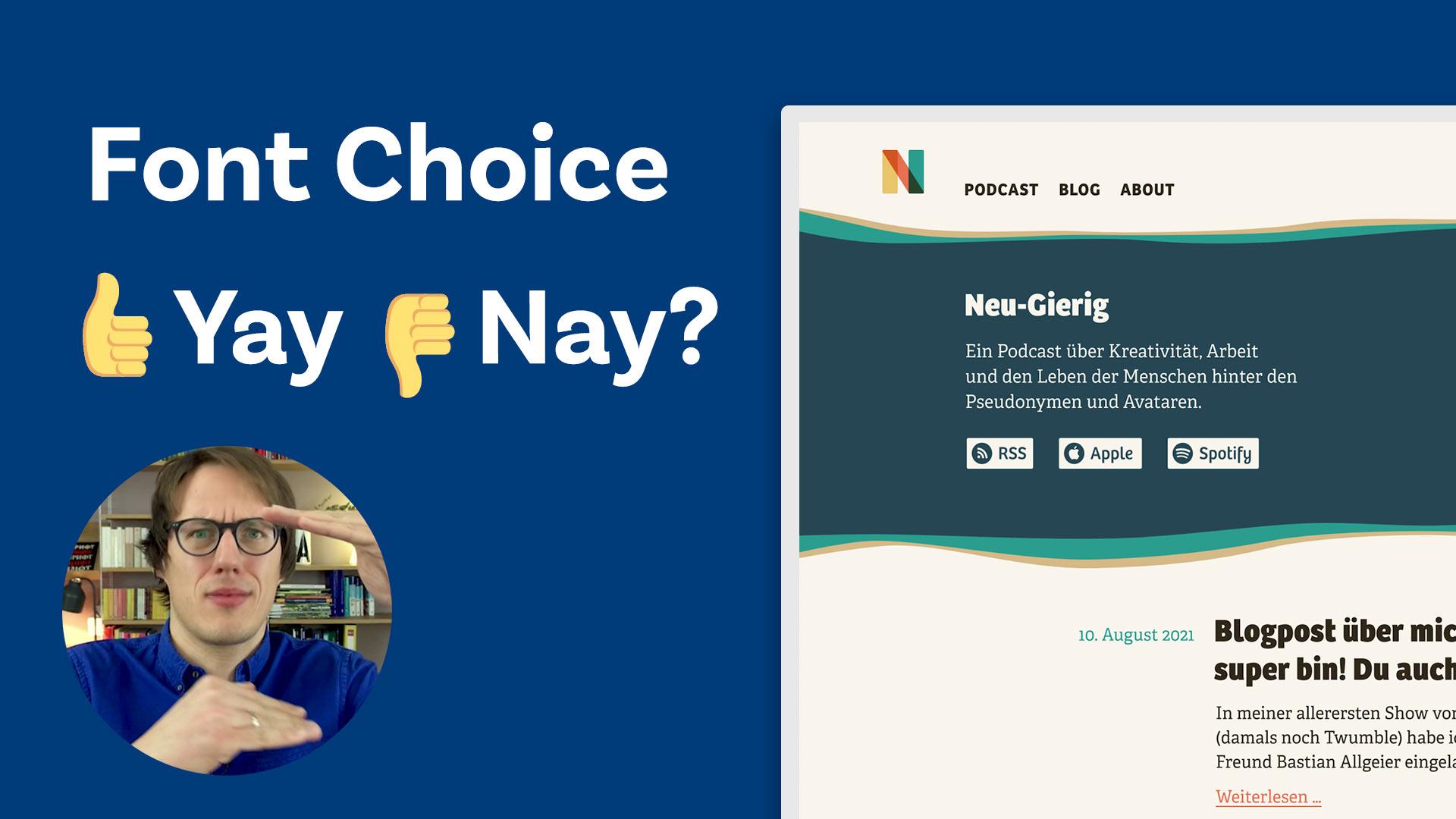 Font Choice: Yay or Nay?