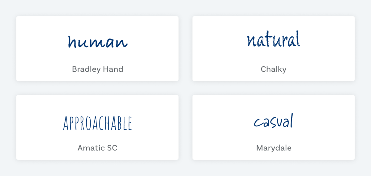"""The word """"human"""" set in the handwritten font Bradley Hand, """"natural"""" in the chalkboard like font Chalky, """"approachable"""" set in the thin marker style font Amatic SC and the word """"casual"""" set in the ball pen style font Marydale"""