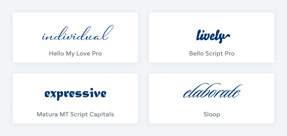 """The word """"individual"""" set in the script font Hello My Love Pro, """"lively"""" set in the brush pen font Bello Script Pro, """"expressive"""" in the broad pen inspired font Matura MT Script Capitals, and """"elaborate"""" set in the fourishing script font Sloop"""