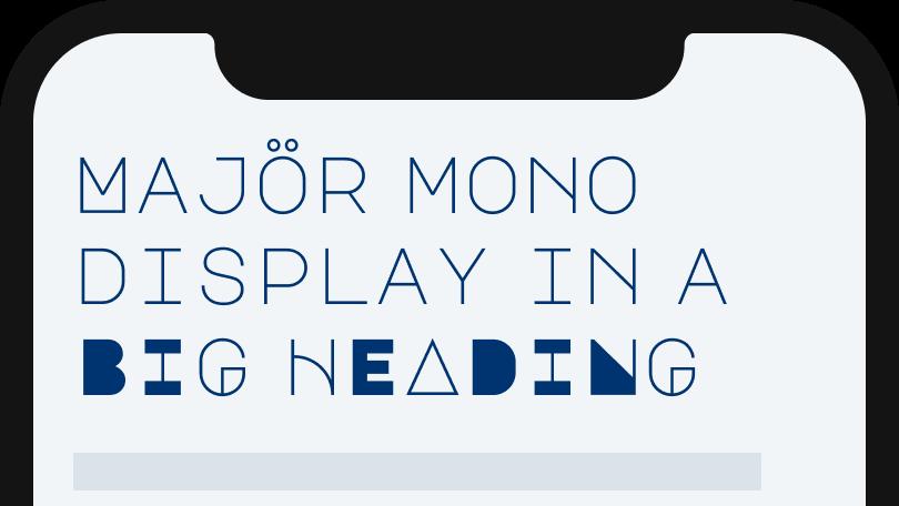 Majör Mono Display