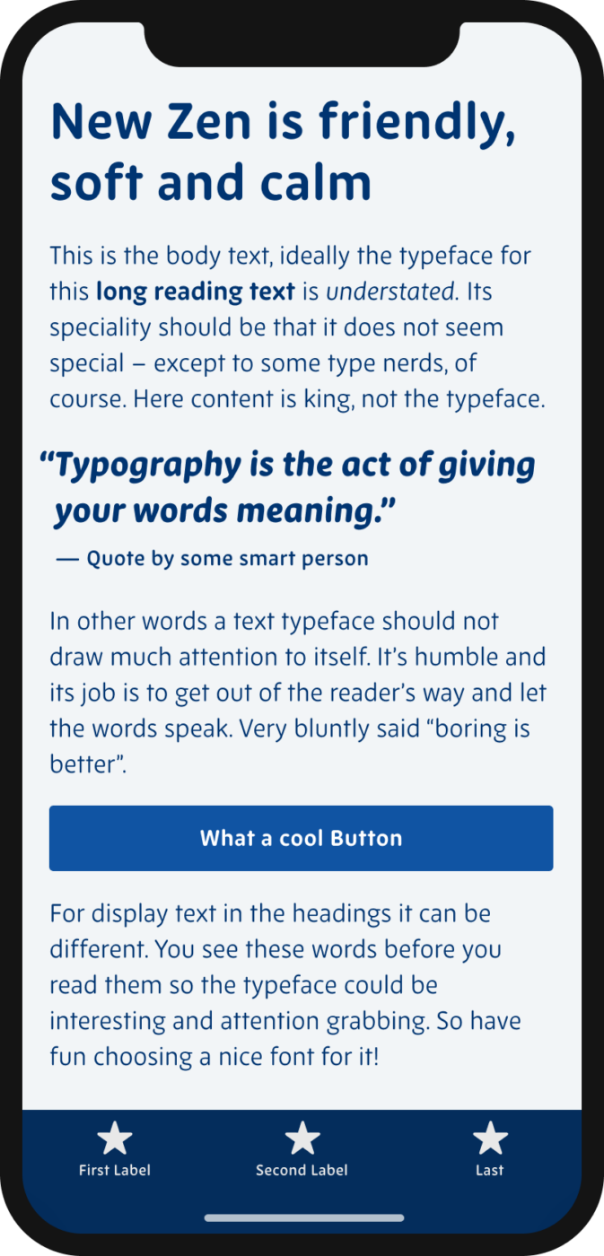 The rounded sans-serif typeface New Zen shown on a mobile phone in a headline, body text, a pull quote and the labels of a button and navigation.