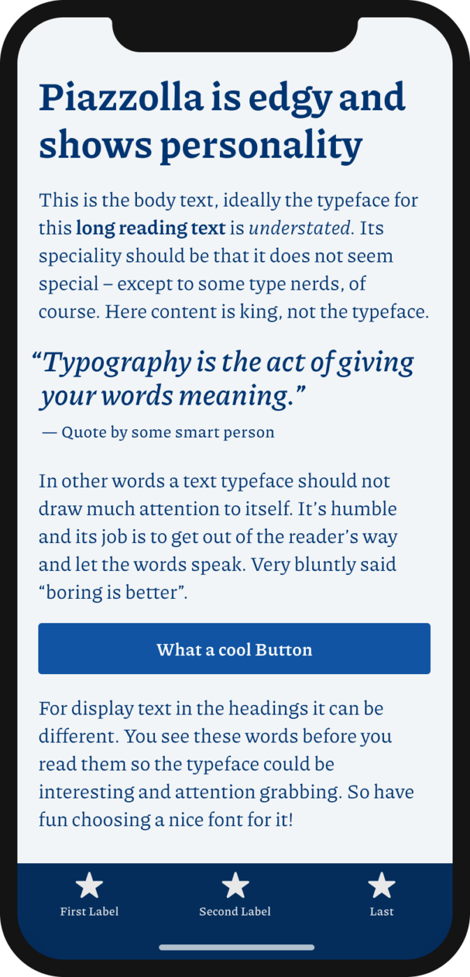 The edgy serif typeface Piazzolla shown on a mobile phone in a headline, body text, a pull quote and the labels of a button and navigation.