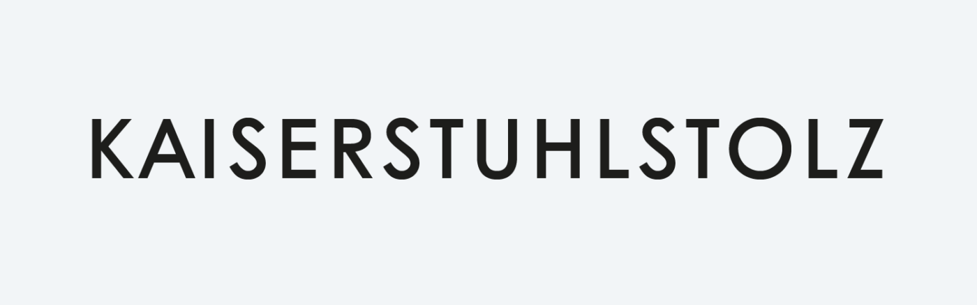 All caps Kaiserstuhlstolz logotype untreated with a lot space between the letters
