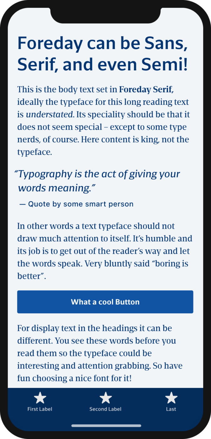 The sans-serif and serif typeface Foreday shown on a mobile phone in a headline, a pull quote, and the labels of a button and navigation.