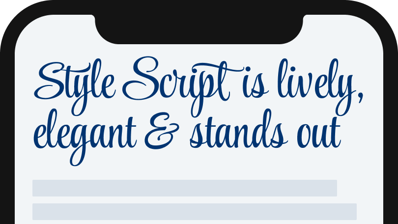 Style Script is lively, elegant and stands out