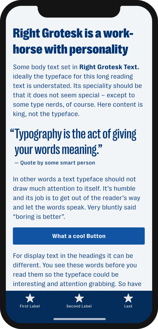 The bold and also narrow sans-serif typeface Right Grotesk shown on a mobile phone in a headline, and a pull quote, and the labels of a button and navigation.