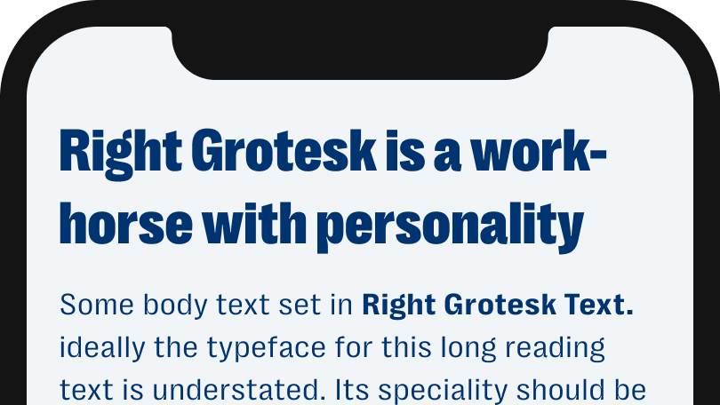 Right Grotesk is a workhorse with personality