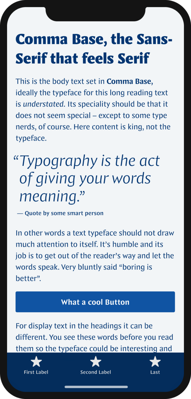 The sans-serif typeface Comma Base shown on a mobile phone in a headline, a pull quote, and the labels of a button and navigation.