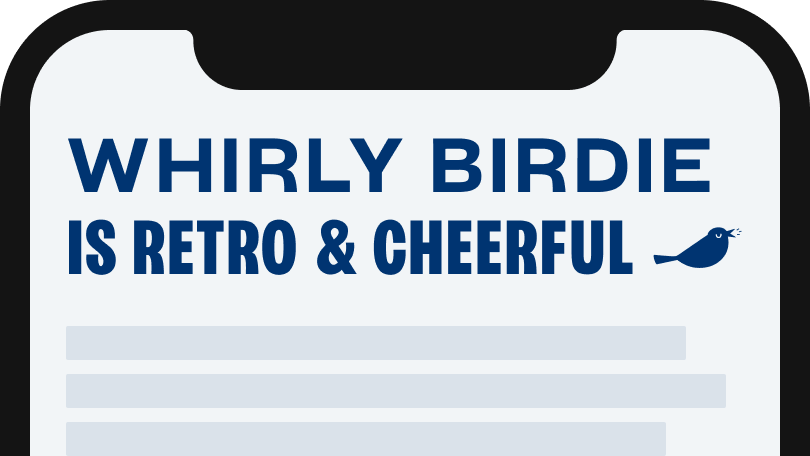 Whirly Birdie is retro and cheerful